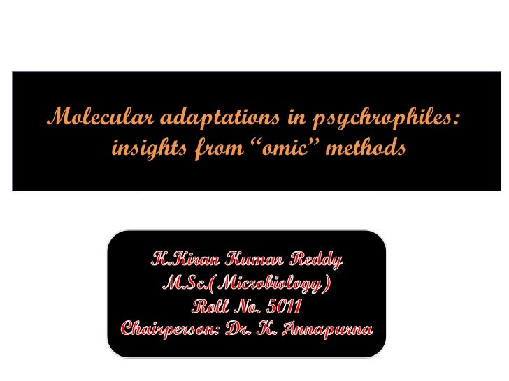 """Molecular adaptations in psychrophiles:   insights from """"omic'' methods"""