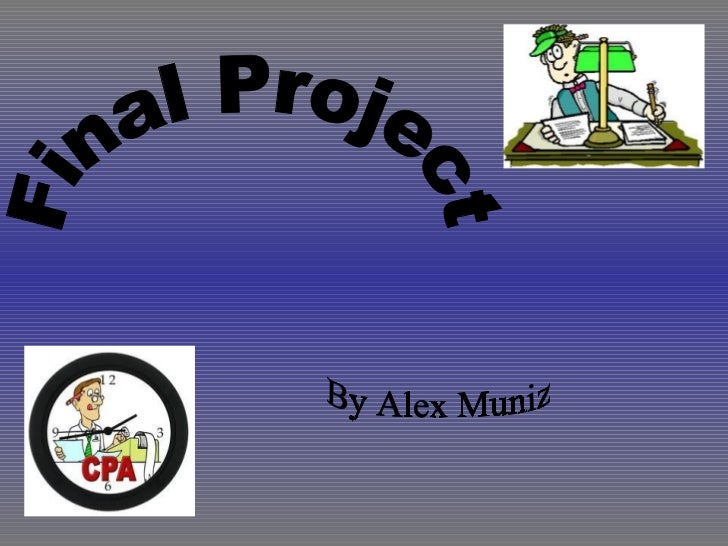 Final Project By Alex Muniz