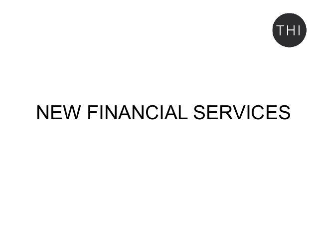 NEW FINANCIAL SERVICES