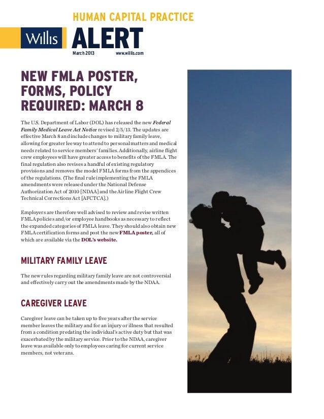 HUMAN CAPITAL PRACTICE                       ALERT                       March 2013          www.willis.comNEW FMLA POSTER...
