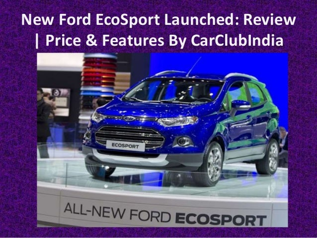 New Ford EcoSport 2016 Facelift Launched Review, Price and ...