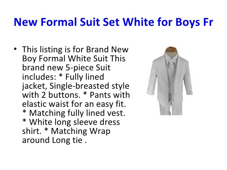 New Formal Suit Set White for Boys From Baby to Teen <ul><li>This listing is for Brand New Boy Formal White Suit This bran...