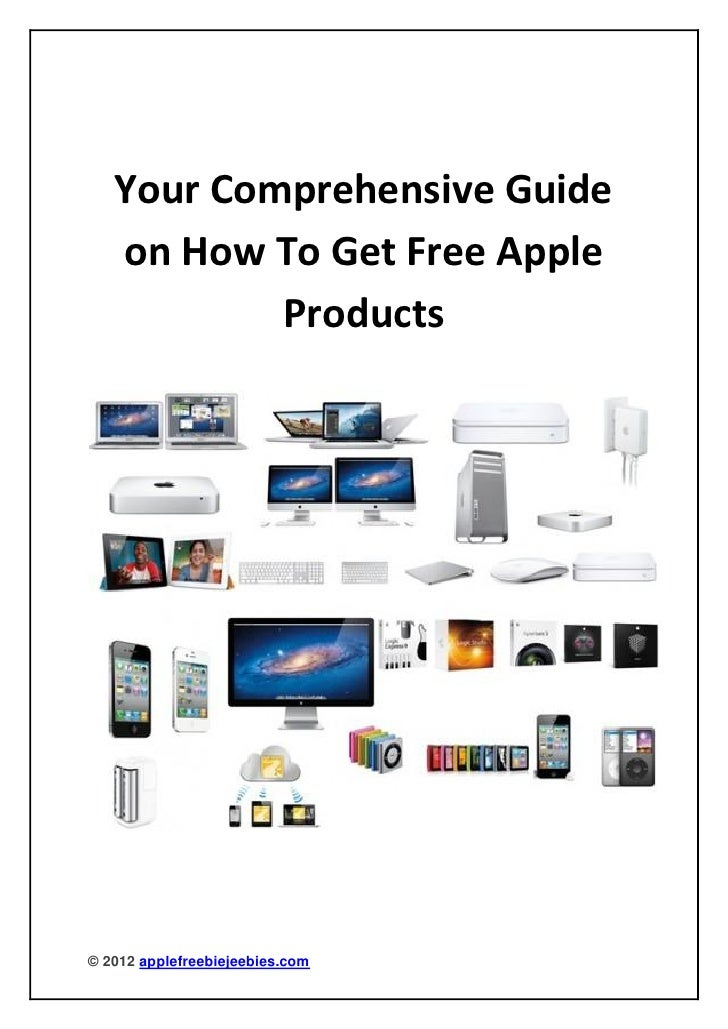 Your Comprehensive Guide   on How To Get Free Apple           Products© 2012 applefreebiejeebies.com
