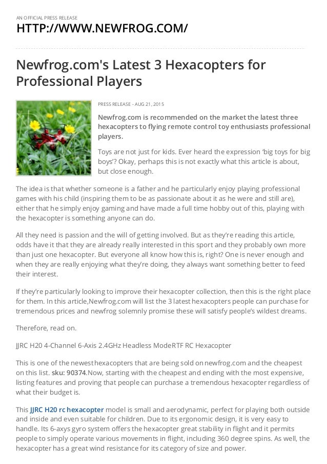 HTTP://WWW.NEWFROG.COM/ AN OFFICIAL PRESS RELEASE Newfrog.com's Latest 3 Hexacopters for Professional Players PRESS RELEAS...