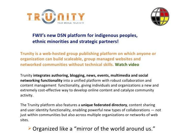 Introduction Trunity   is a web-hosted group publishing platform on which anyone or organization can build scaleable, grou...