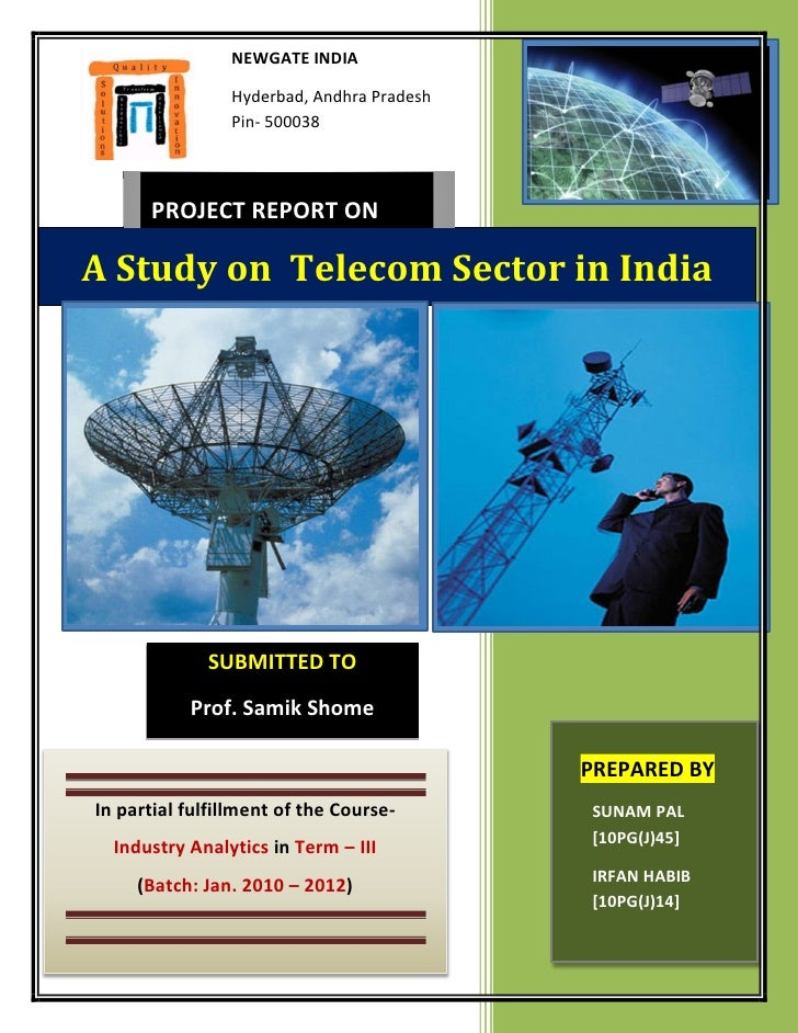 NEWGATE INDIA                Hyderbad, Andhra Pradesh                Pin- 500038      PROJECT REPORT ONA Study on Telecom ...