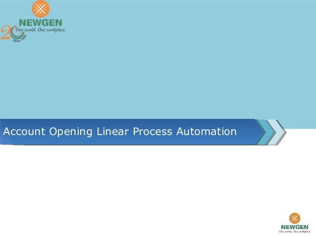 Account Opening Linear Process Automation