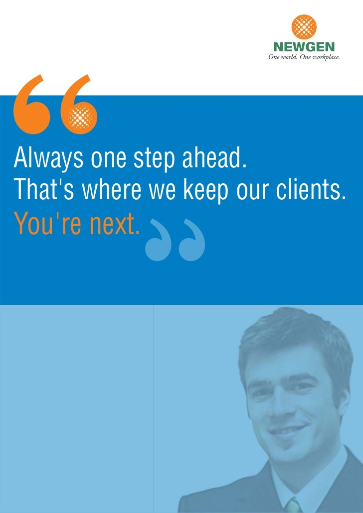 Always one step ahead.Thats where we keep our clients.Youre next.