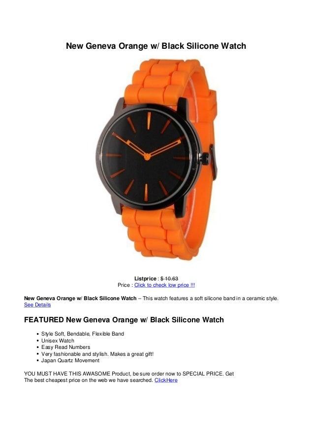 New Geneva Orange w/ Black Silicone WatchListprice : $ 10.63Price : Click to check low price !!!New Geneva Orange w/ Black...