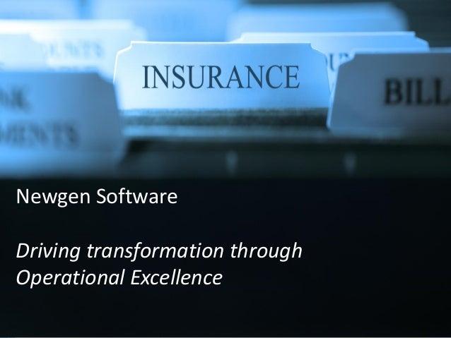 Newgen SoftwareDriving transformation throughOperational Excellence                     1