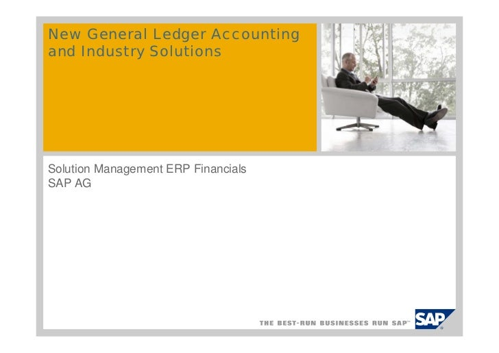 New General Ledger Accountingand Industry SolutionsSolution Management ERP FinancialsSAP AG