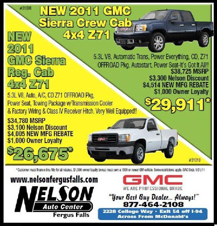 Best Buy Auto Center >> Gmc Car Sale Rebate At Nelson Auto Center Fergus Falls Mn