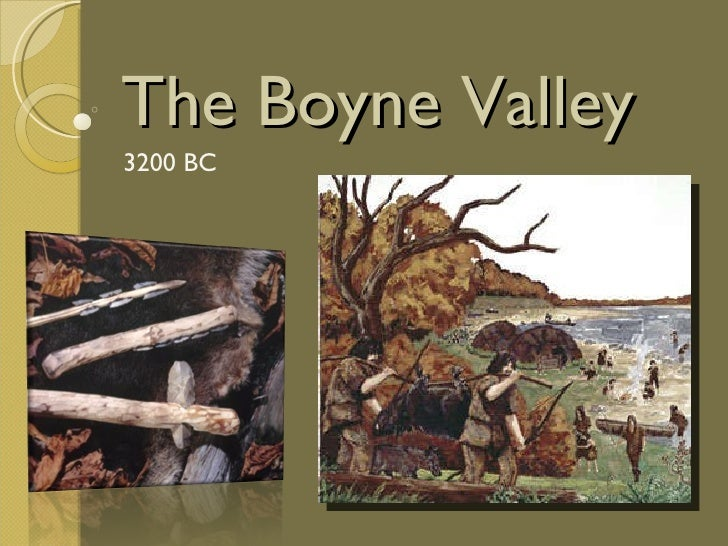 The Boyne Valley 3200 BC