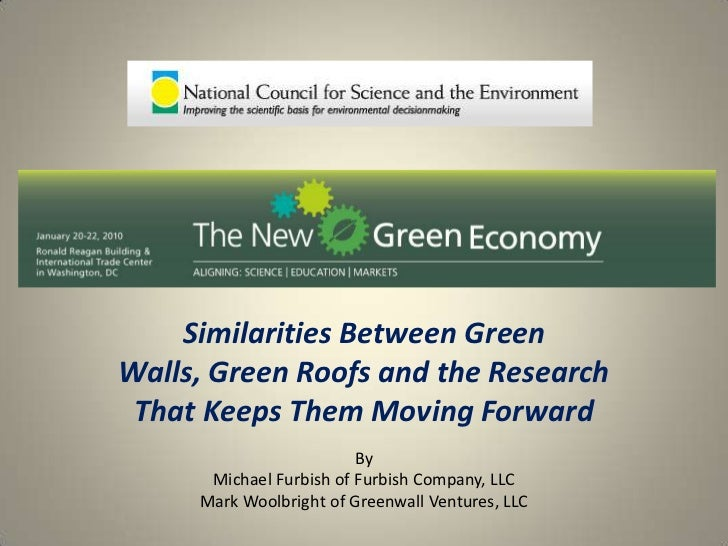 Similarities Between Green Walls, Green Roofs and the Research  That Keeps Them Moving Forward                          By...
