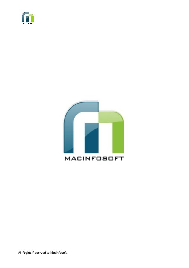 All Rights Reserved to Macinfosoft
