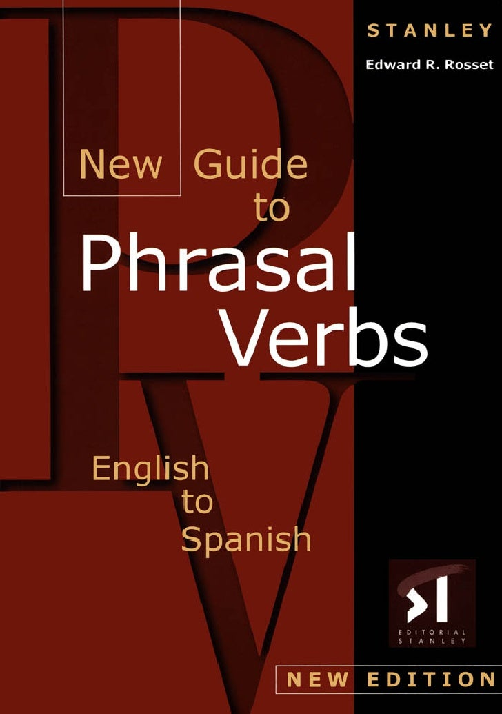 New guide to phrasal verbs english to spanish
