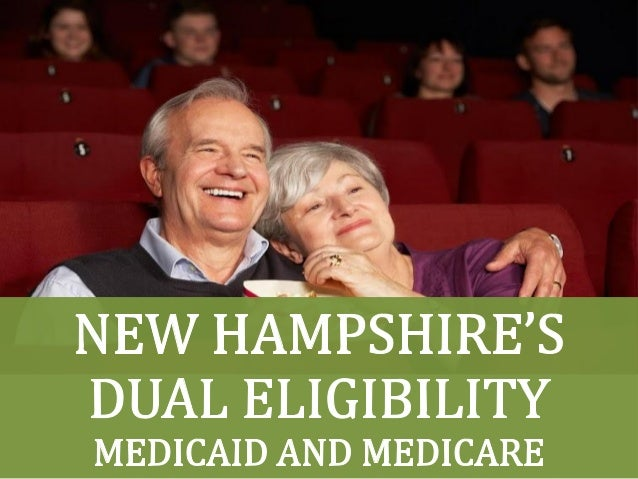 New Hampshire Dual's Eligibility: Medicaid and Medicare