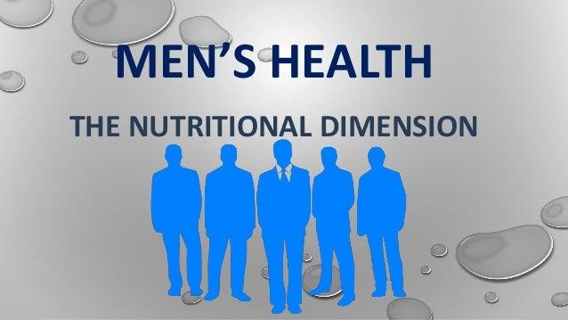 MEN'S HEALTH THE NUTRITIONAL DIMENSION