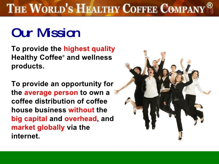 WOW...    A New healthy coffee :: presentation & compensation plan september 2010  Stop Cancer, Diabetes and more FOREVER! Slide 3