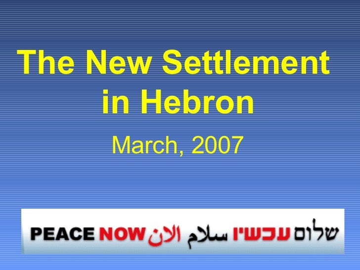 The New Settlement  in Hebron March, 2007