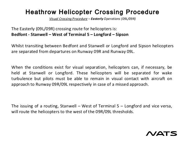 New Heathrow Helicopter Crossing Procedure
