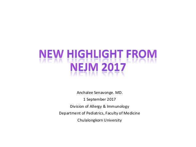 Anchalee Senavonge. MD. 1 September 2017 Division of Allergy & Immunology Department of Pediatrics, Faculty of Medicine Ch...