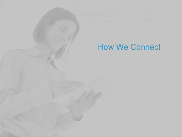 How We Connect