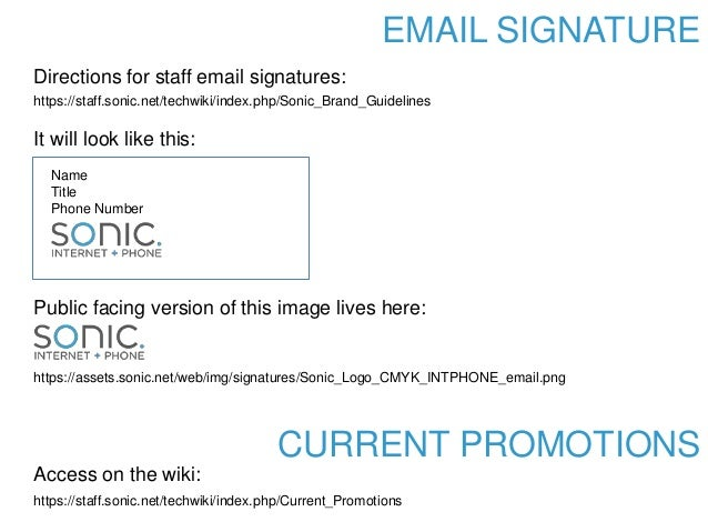 EMAIL SIGNATURE https://staff.sonic.net/techwiki/index.php/Sonic_Brand_Guidelines Name Title Phone Number https://assets.s...