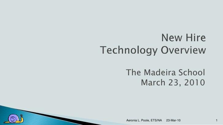 The Madeira School    March 23, 2010    Aeronia L. Poole, ETS/NA   23-Mar-10   1