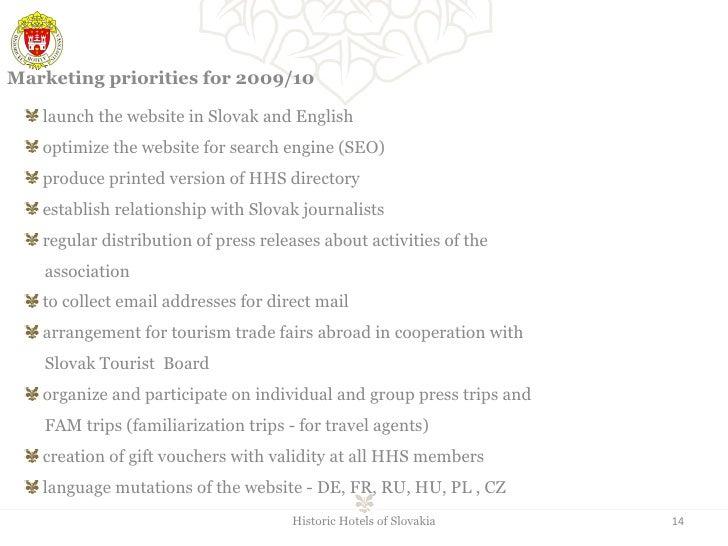 <ul><li>launch the website in Slovak and English  </li></ul><ul><li>optimize the website for search engine (SEO) </li></ul...