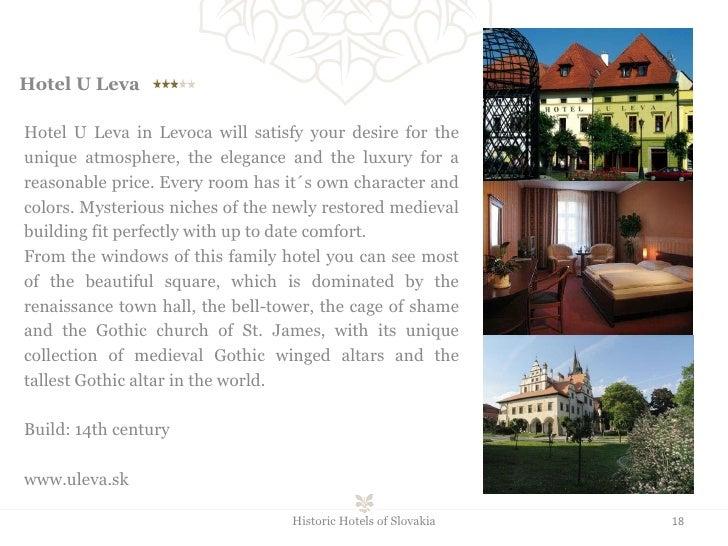 Hotel U Leva  Historic Hotels of Slovakia Hotel U Leva in Levoca will satisfy your desire for the unique atmosphere, ...