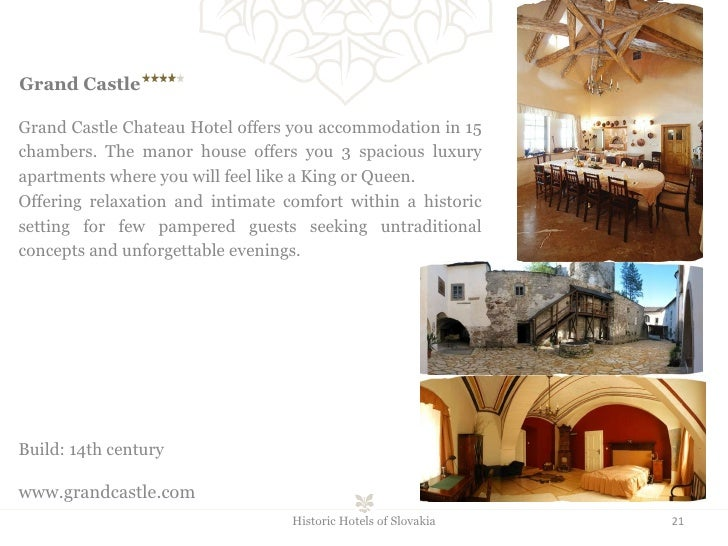 Grand Castle   Grand Castle Chateau Hotel offers you accommodation in 15 chambers. The manor house offers you 3 spacious...