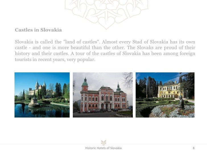 """Historic Hotels of Slovakia Castles in Slovakia Slovakia is called the """"land of castles"""". Almost every Stad of S..."""