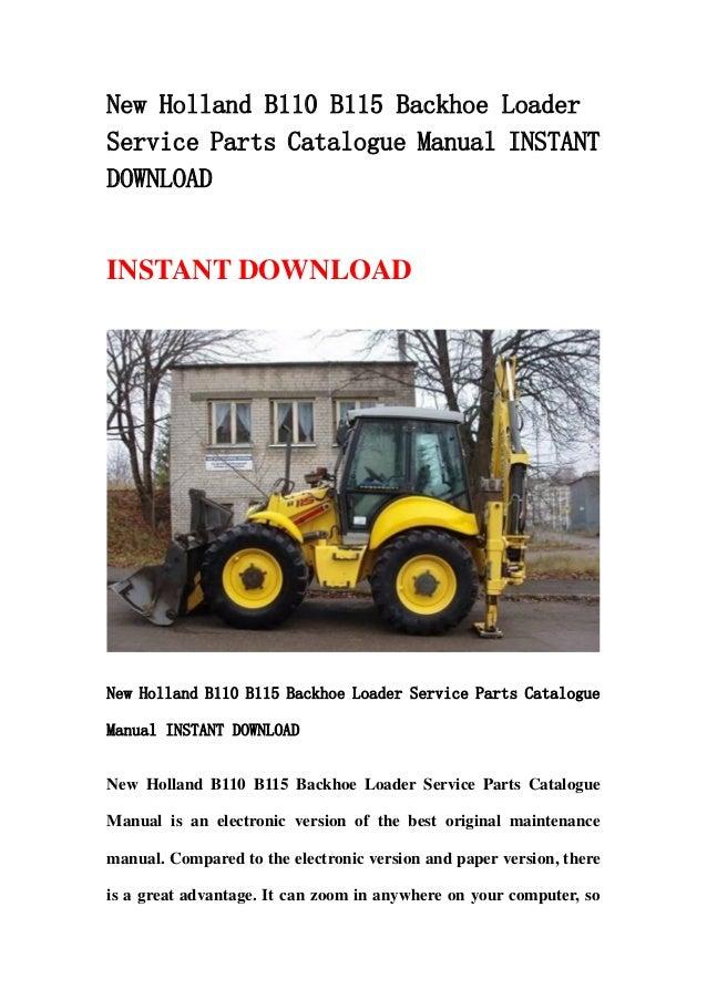 new holland b110 b115 backhoe loader service parts catalogue manual i rh slideshare net Kubota Tractor Repair Manual Kubota RTV900 Transmission Diagram