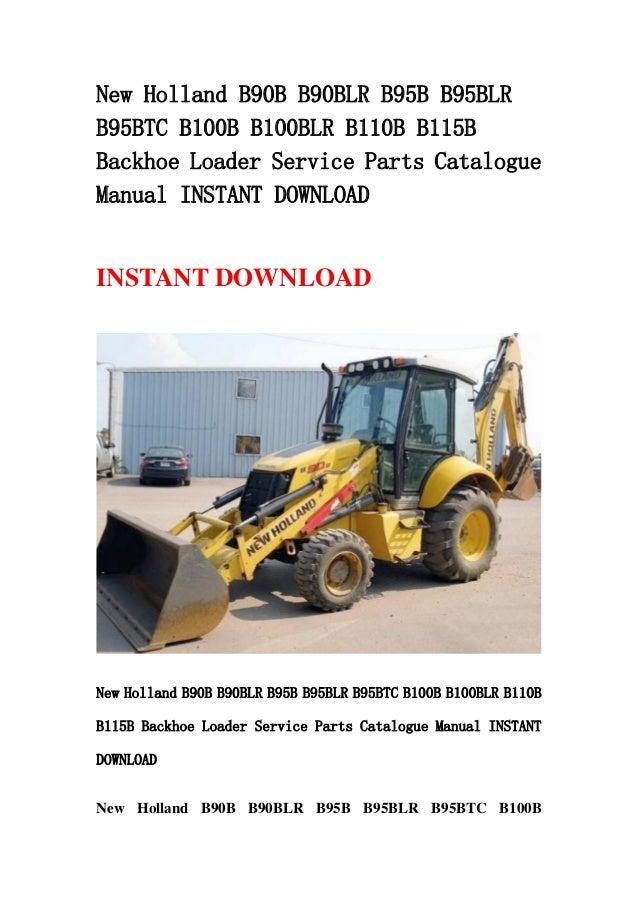 new holland b90 b b90blr b95b b95blr b95btc b100b b100blr b110b b115b rh slideshare net new holland b95 backhoe manual new holland b95 service manual