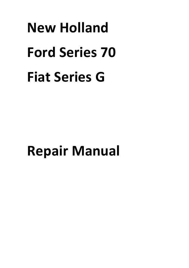 New Holland Ford Series 70 Fiat Series G Manual