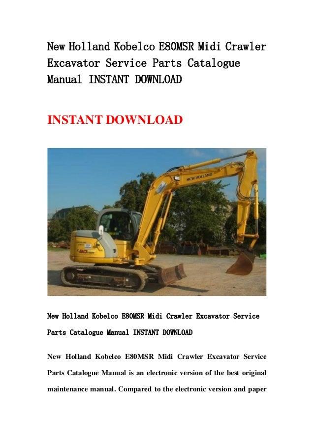 New Holland Kobelco E80 Msr Midi Crawler Excavator Service