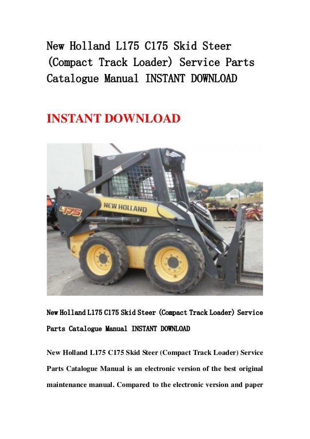 New holland l175 c175 skid steer (compact track loader