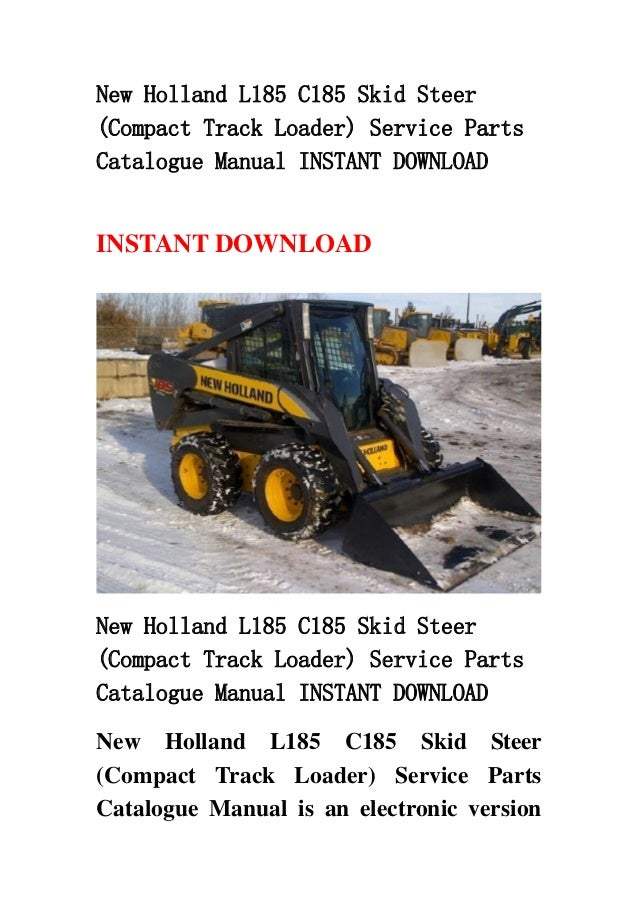 New Holland L185 C185 Skid Steer Compact Track Loader