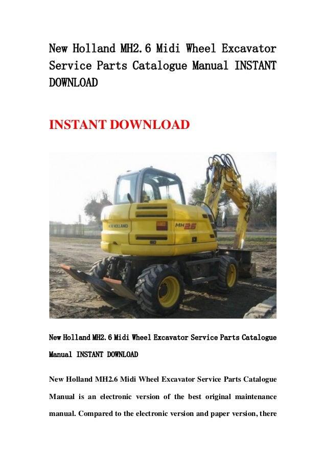 New Holland Mh2 6 Midi Wheel Excavator Service Parts