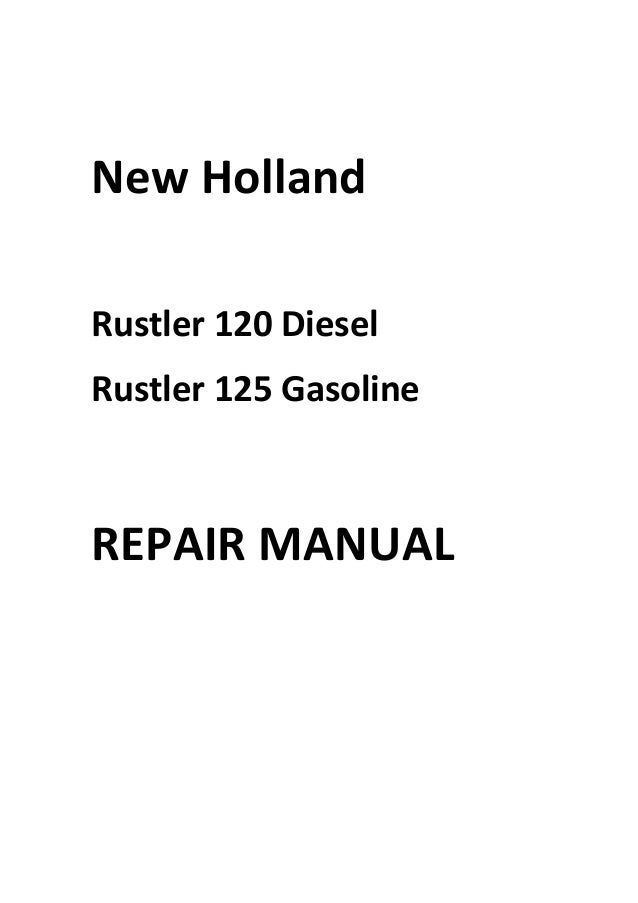 New Holland Rustler 120 125 Repair Manual