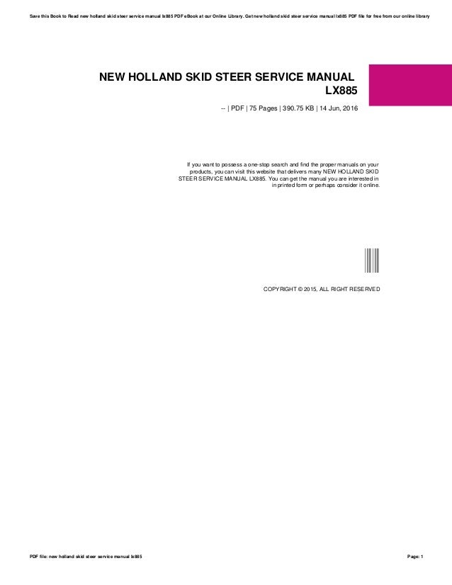 new holland skid steer service manual lx885 rh slideshare net new holland lx885 turbo owners manual New Holland LX885 Turbo Specs