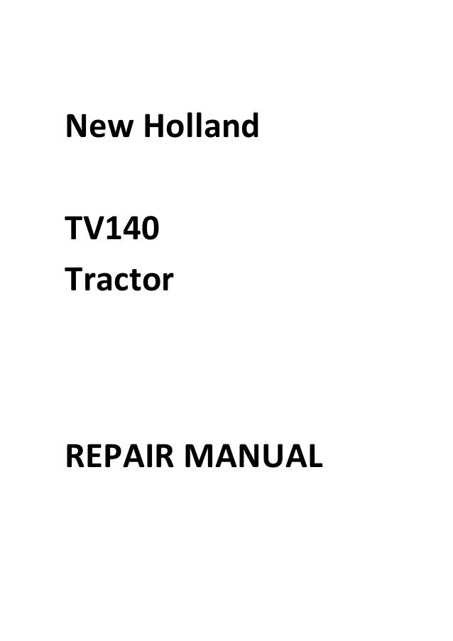New Holland TV140 Tractor Manual