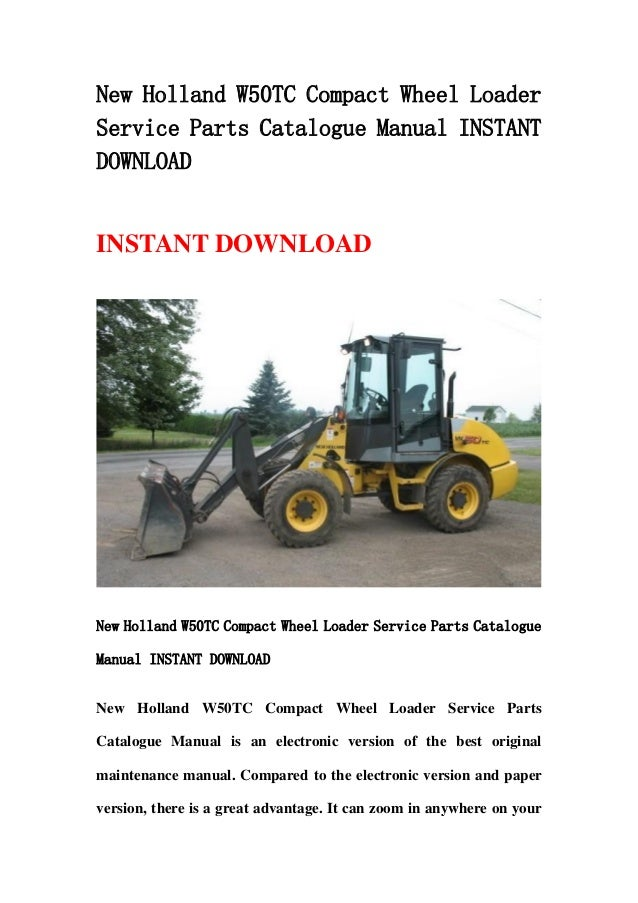 New Holland W50 Tc Compact Wheel Loader Service Parts
