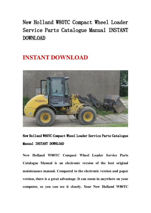 new holland w80 tc compact wheel loader service parts catalogue manua rh slideshare net Wheel Loader Accessories Wheel Loader Accessories