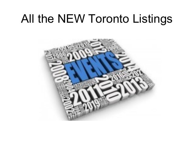 All the NEW Toronto Listings