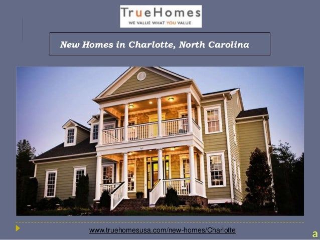 New Homes In Charlotte North Carolina At True Homes Usa On True Homes Showroom