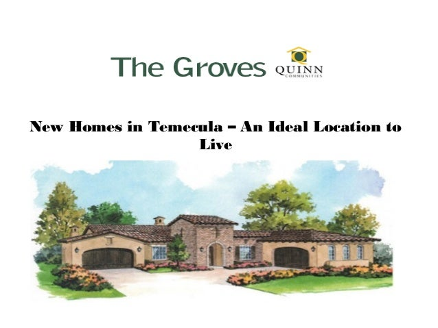 Homes in Temecula – An Ideal Location to Live