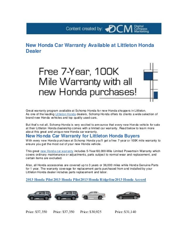 New Honda Car Warranty Available At Littleton HondaDealerGreat Warranty  Program Available At Schomp Honda For New ...