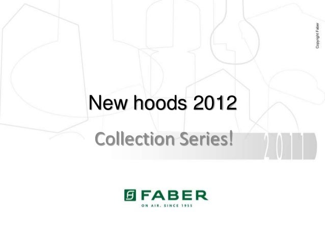 New hoods 2012Collection Series!
